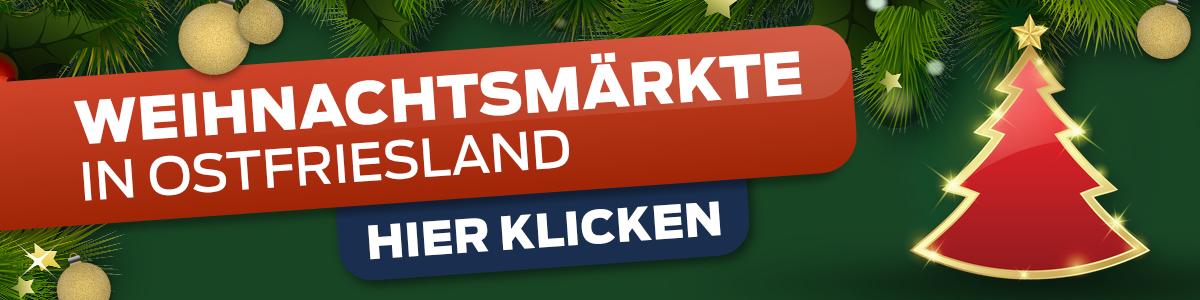 Weihnachtsmaerkte in Ostfriesland
